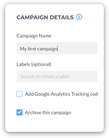 Set your campaign name and labels